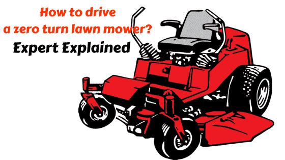 How To Drive A Zero Turn Mower